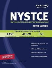 Kaplan NYSTCE: Complete Preparation for the LAST, ATS-W & CST-ExLibrary