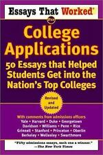 Essays That Worked for College Applications: 50 Essays that Helped Students Get