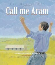 Call Me Aram (New Beginnings (Fitzhenry & Whiteside))