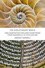 The Evolutionary World: How Adaptation Explains Everything from Seashells to Ci