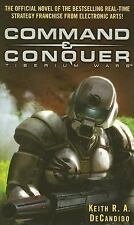 Command and Conquer : Tiberium Wars by Keith R. A. DeCandido (2007, Paperback)