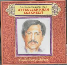 BEST OF ATTAULLAH KHAN ESAKHELVI - VOLUME 2 - BRAND NEW CD - FREE UK POST