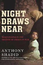 Acc, Night Draws Near: Iraq's People in the Shadow of America's War, Anthony Sha
