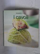I cavoli - Simone Rugiati, Licia Cagnoni -  Food Editore     3417