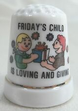 Vintage Collectible Souvenir Thimble Friday's Child is Loving & Giving Porcelain