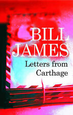 Letters from Carthage (Severn House Large Print) James, Bill Very Good Book