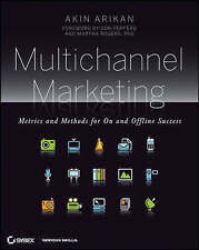 Multichannel Marketing: Metrics and Methods for on and Offline Success by...