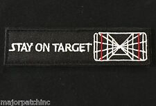 STAR WARS STAY ON TARGET TACTICAL USA ARMY INFIDEL MILITARY SWAT HOOK PATCH