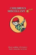 Child's Miscellany Ser.: Children's Miscellany Too : More Useless Information...
