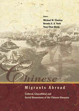 Chinese Migrants Abroad: Cultural, Educational, and Social Dimensions of the Ch