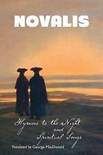 Hymns to the Night and Spiritual Songs by Novalis (2015, Paperback)