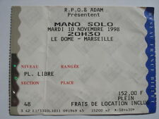 TICKET CONCERT RARISSIME COLLECTION MANO SOLO LE DOME MARSEILLE 1998 FRENCH ROCK