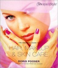 The Essential Guide to Hair, Makeup & Skin Care: Always in Style-ExLibrary