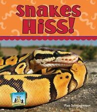 Snakes Hiss! (Animal Sounds Set 2) Scheunemann, Pam Library Binding