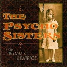 THE PSYCHO SISTERS Up On The Chair,Beatrice Digipak-CD (505664)