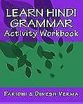 Learn Hindi Grammar Activity Workbook by Dinesh Verma and Paridhi Verma...
