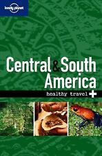 Lonely Planet Healthy Travel - Central & South America (Lonely Planet -ExLibrary