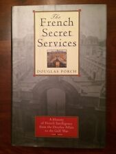 The French Secret Services: From the Dreyfus Affair to the Gulf War, 1st ed. DJ