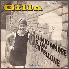 GILLA DISCO 45 GIRI IL MIO AMORE E' UN CAPELLONE - STYLE STMS 639 - THE BAD BOYS