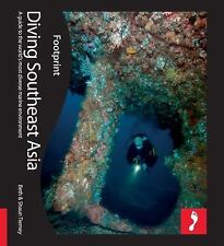 Diving Southeast Asia: A guide to Asia's tropical seas (Footprint - Ac-ExLibrary