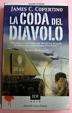 LA CODA DEL DIAVOLO Vol.Secondo - J.C.Copertino [Armando Curcio editore]