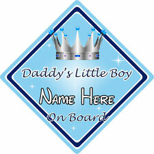 Personalised Child/Baby On Board Car Sign ~ Daddys Little Boy On Board ~ L.Blue