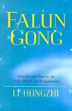 Falun Gong: Principles and Exercises for Perfect Health and Enlightenment by Ho