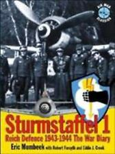 Sturmstaffel 1: Reich Defence 1943-44 The War Diary by Eric Mombeek SB 1999 NEW