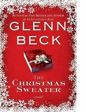 THE CHRISTMAS SWEATER A NOVEL BY: GLENN BECK HARDBACK - FREE SHIPPING