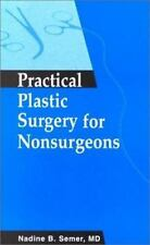 Practical Plastic Surgery for Nonsurgeons, 1e