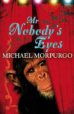 NEW - MR NOBODY'S EYES   -  MICHAEL MORPURGO   Nobodys