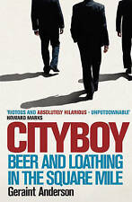 Cityboy: Beer and Loathing in the Square Mile,ACCEPTABLE Book
