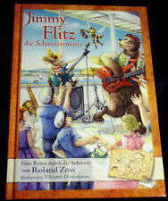 """Roland Zoss """"Jimmy Flitz die Schweizermaus"""" gebundene Ausgabe 2010"""