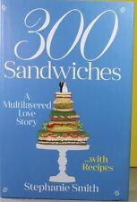 300 Sandwiches by Stephanie Smith (2015 Hardcover) NEW