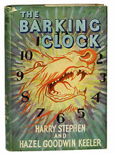 The Barking Clock by HARRY STEPHEN KEELER ~ First UK Edition 1951 ~ 1st