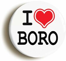 I HEART LOVE BORO BADGE BUTTON PIN (1inch/25mm diameter) MIDDLESBROUGH