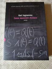 Karl Iagnemma - Come equazioni d'amore (fuori catalogo)