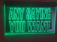 CUSTOM CARVED LED/NEON SIGN WITH ANY SAYING