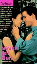 Never Tell Ben (Love Stories, No 15) by Diane Namm