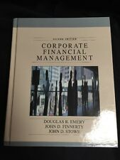 Corporate Financial Management Second Edition Emery Finnerty Stowe