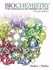 Biochemistry The Molecular Basis of Life by McKee, McKee Fourth Edition