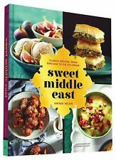 Sweet Middle East: Classic Recipes, from Baklava to Fig Ice Cream, Helou, Anissa