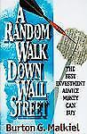 A Random Walk Down Wall Street: Including a Life-Cycle Guide to Personal Investi