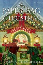 The Paper Bag Christmas Milne, Kevin Alan Hardcover
