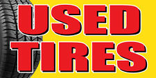 2'x4' USED TIRES BANNER SIGN tires sale sell wheel signs save discount