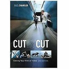 Cut by Cut: Editing Your Film or Video by Chandler, Gael