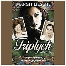 Triptych : A Mystery by Margit Liesche (2013, CD, Unabridged)