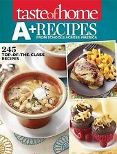 Taste of Home A+ Recipes from Schools Across America: 245 Top-of-the-Class Recip