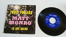 "MATT MONRO ALL THAT REMAINS - SINGLE 7"" VINYL SPANISH EDITION MEGA RARE!!!"