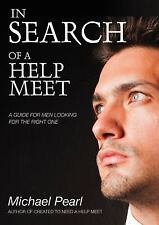 New!! In Search of a Help Meet : A Guide for Men Looking for the Right One by...